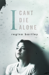 i can't die alone