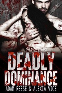 deadly-dominance