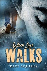 When Love Walks